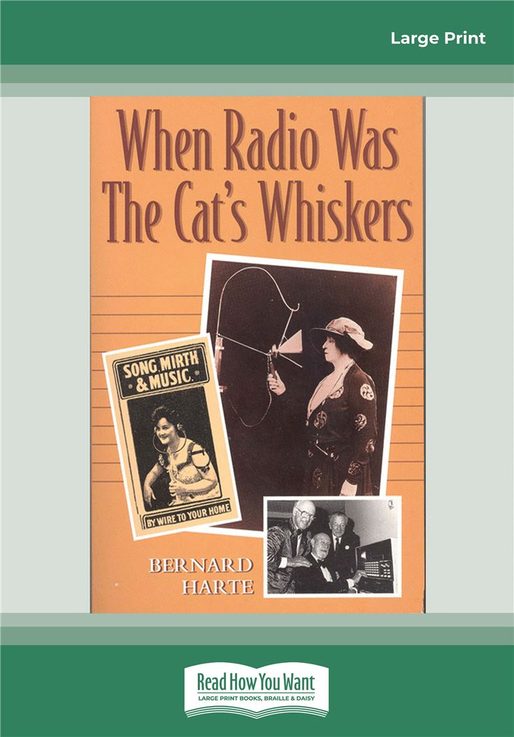 When Radio was the Cat's Whiskers