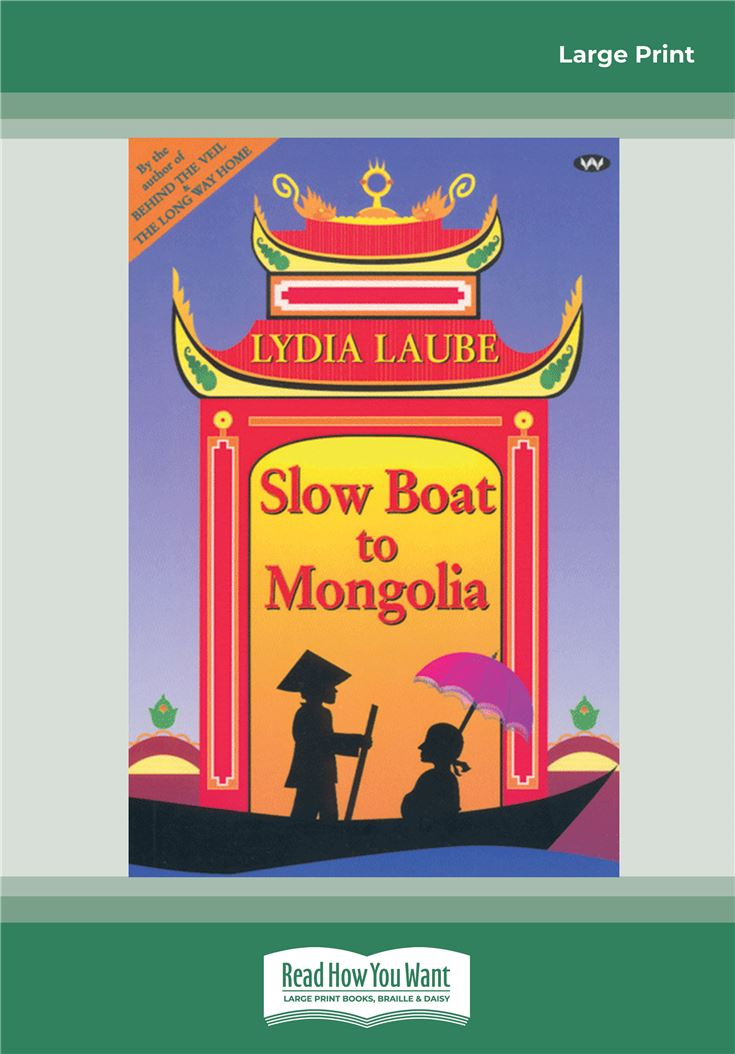 Slow Boat to Mongolia