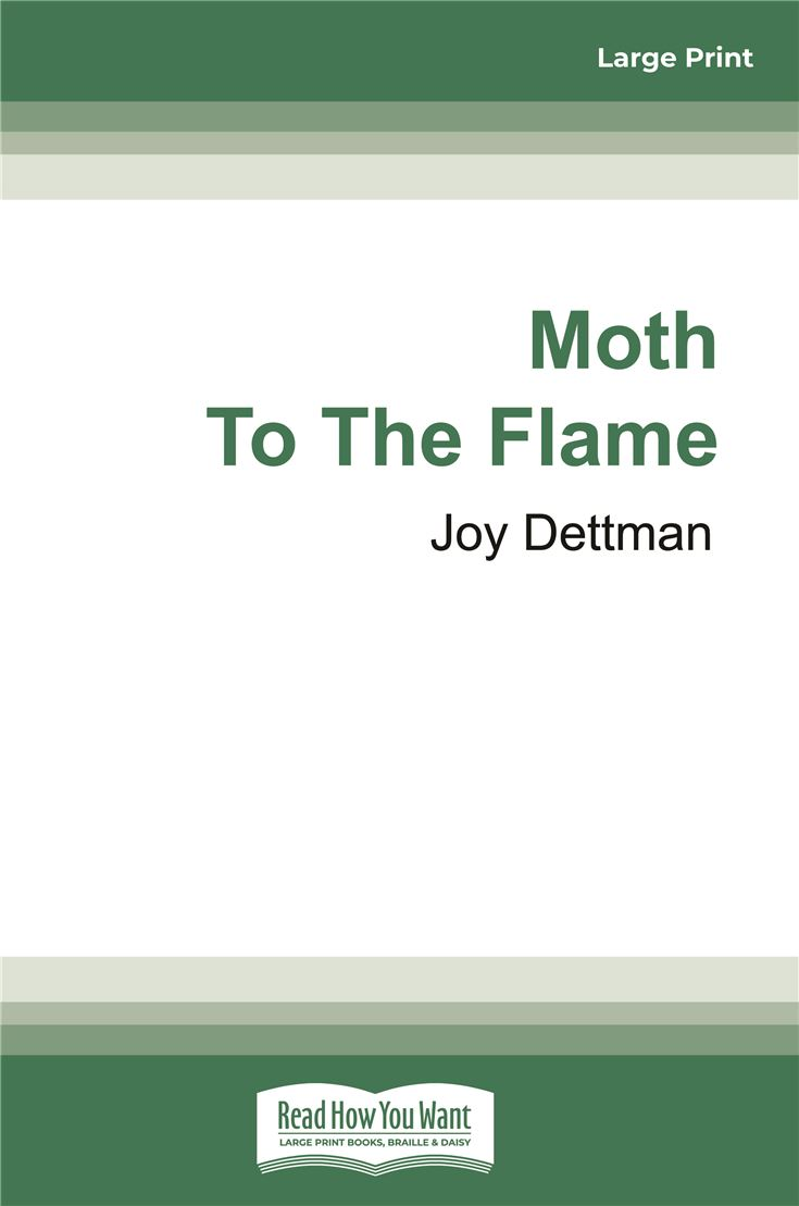 Moth to the Flame: A Woody Creek Novel 3