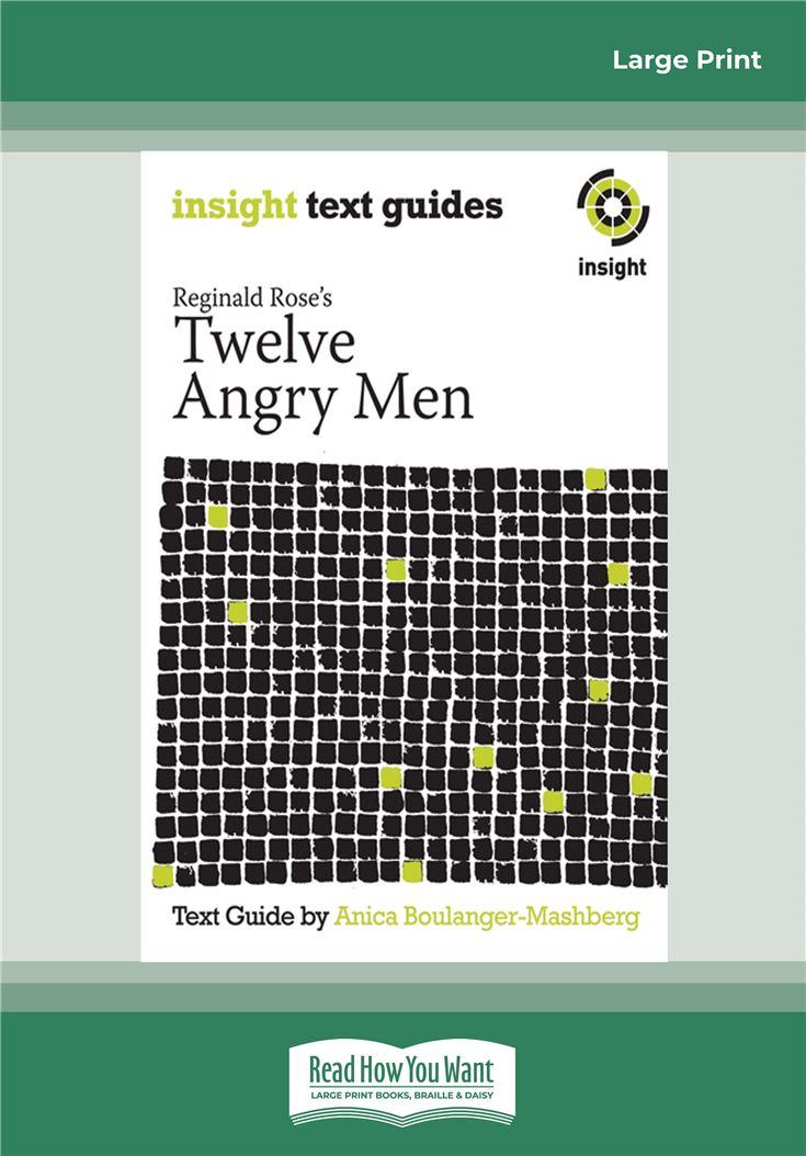 Reginald Rose's Twelve Angry Men
