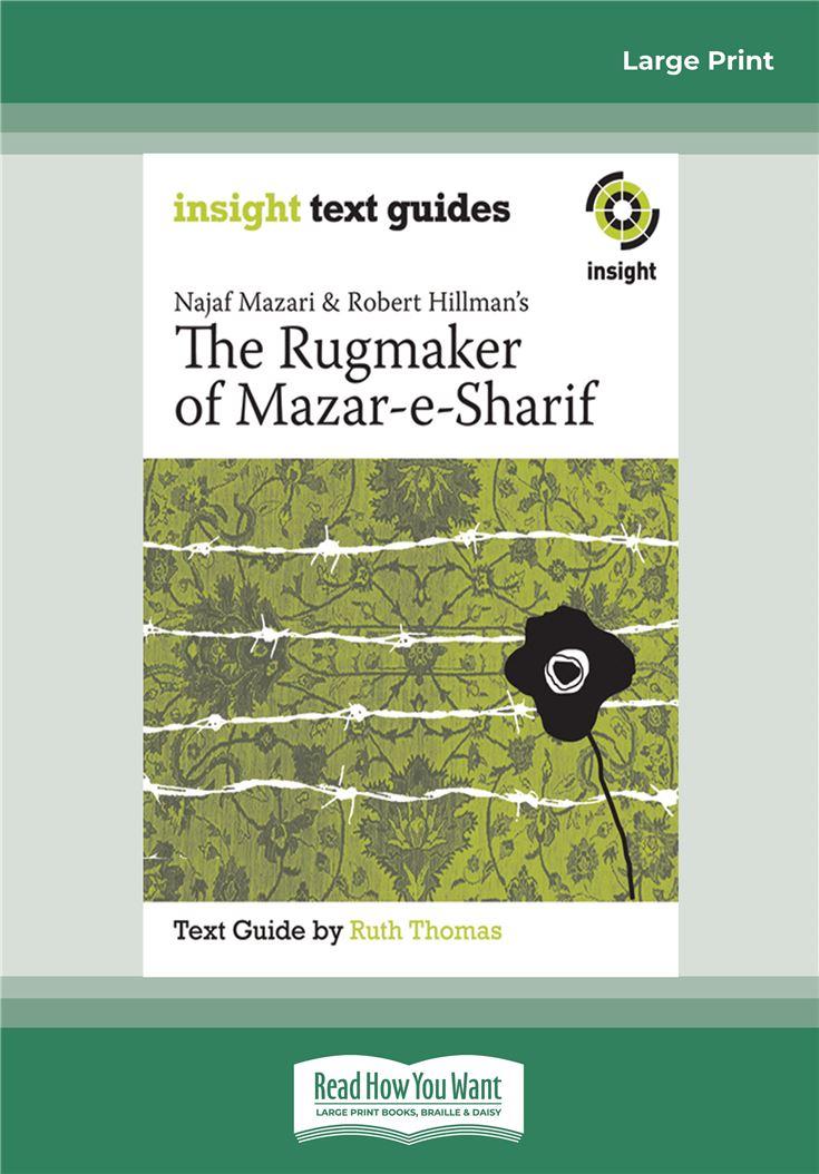 Najaf Mazari and Robert Hillman's The Rugmaker of Mazar-e-Sharif