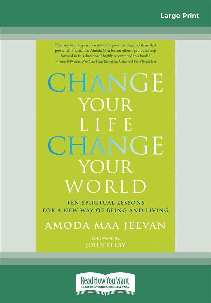 Change Your Life Change Your World