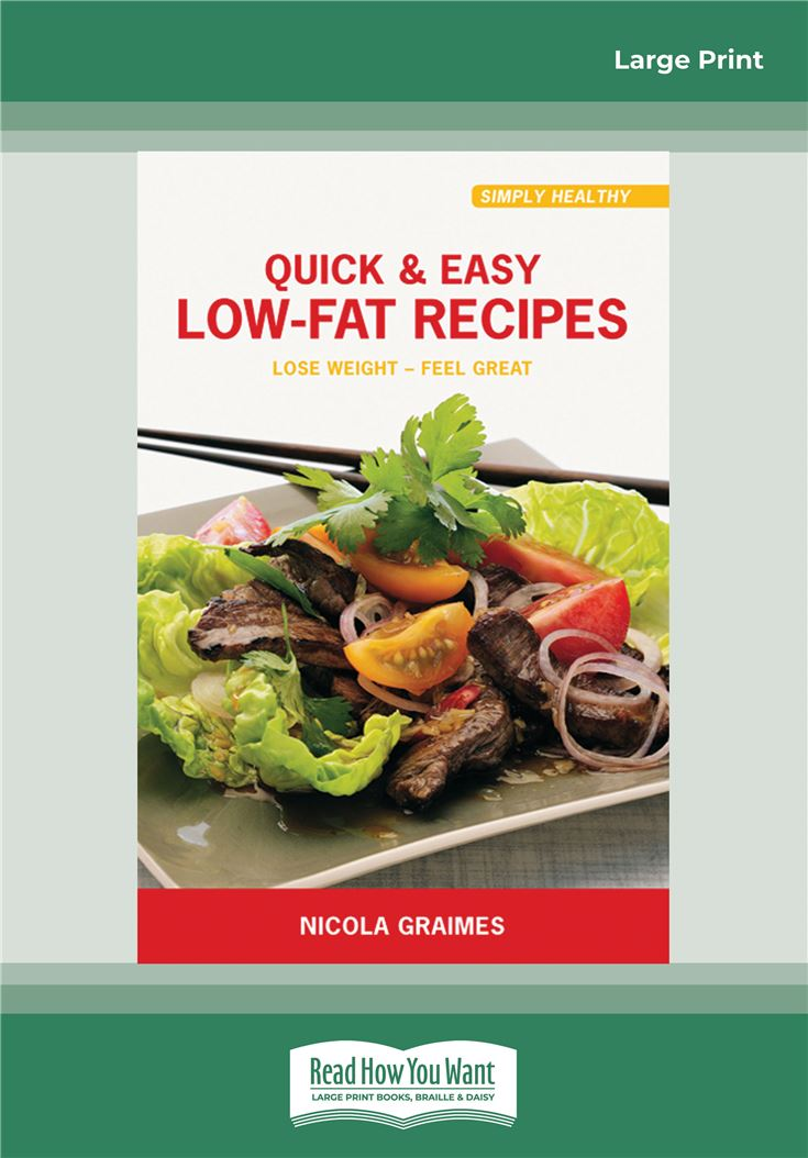 Quick & Easy Low-Fat Recipes