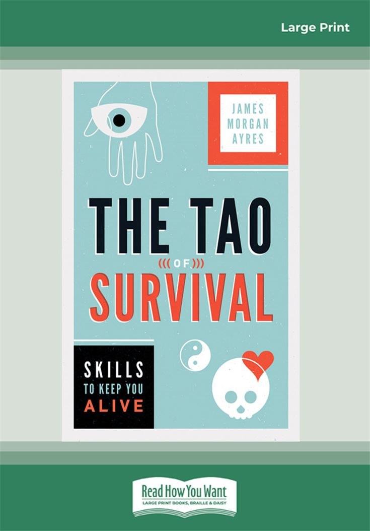 The Tao of Survival
