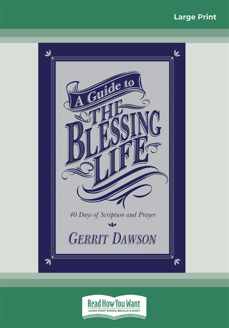A Guide to the Blessing Life