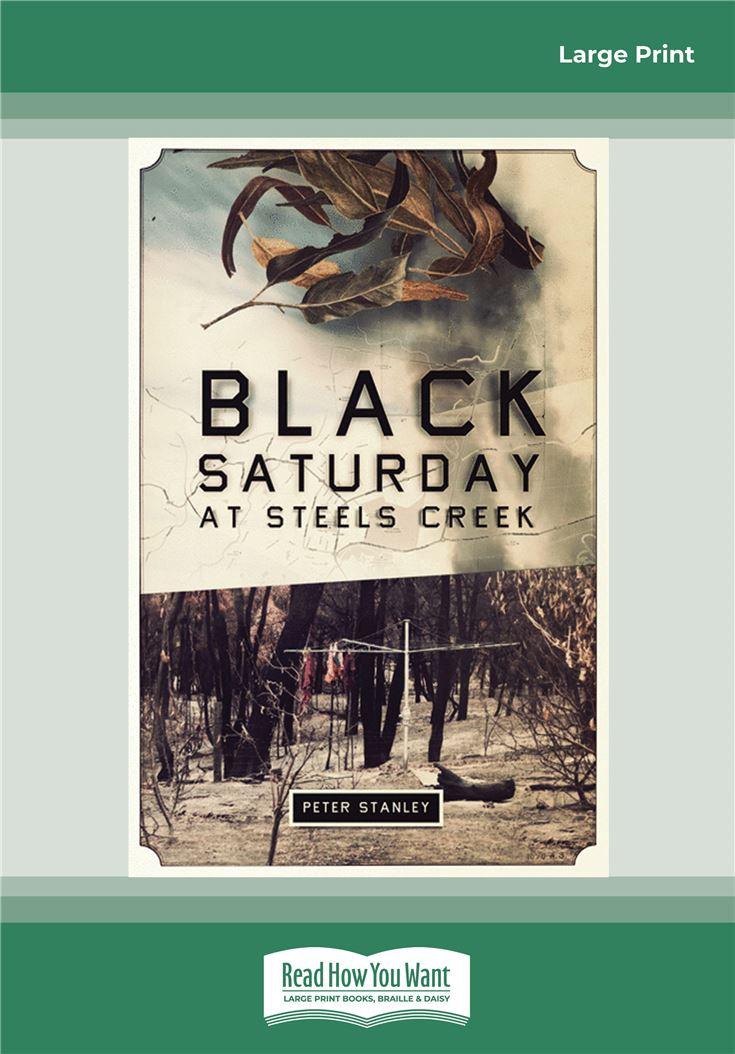 Black Saturday at Steels Creek