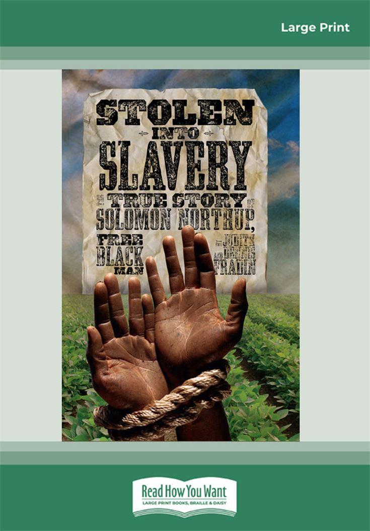 Stolen into Slavery: