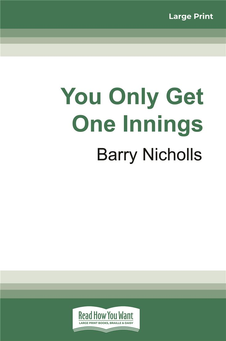 You Only Get One Innings