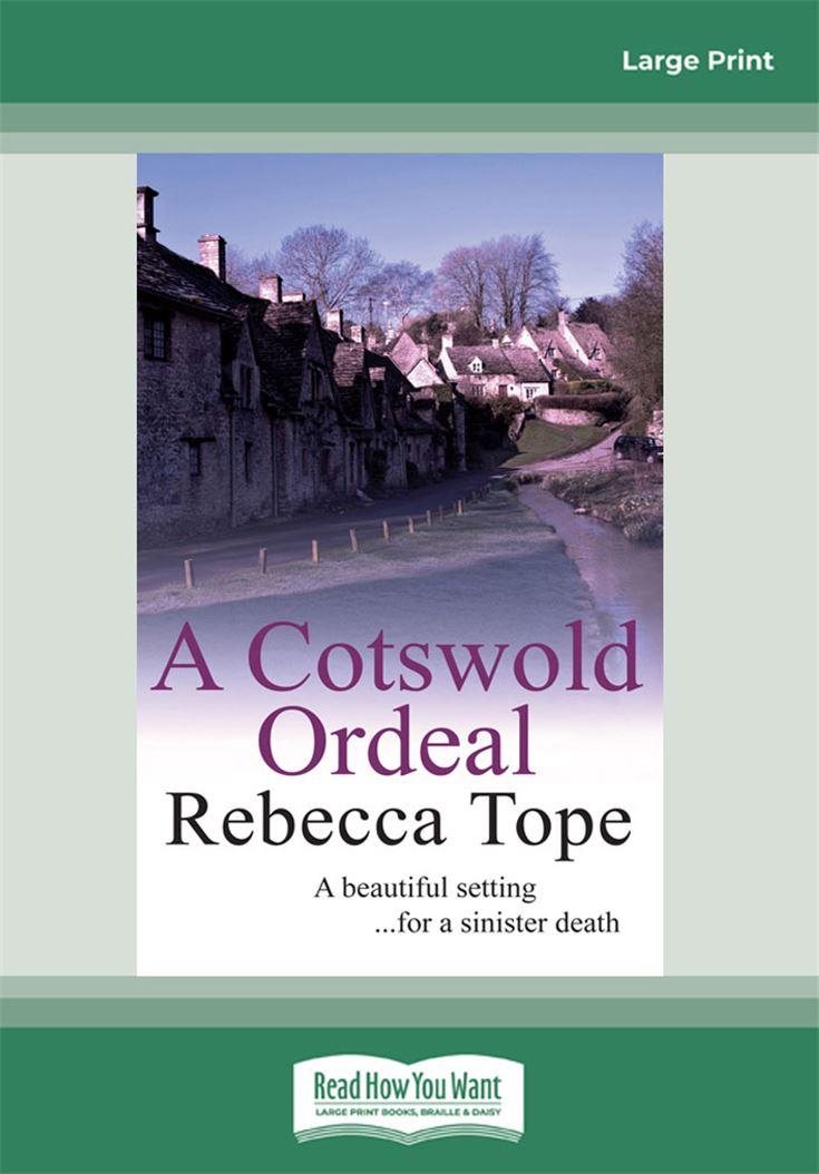 A Cotswold Ordeals