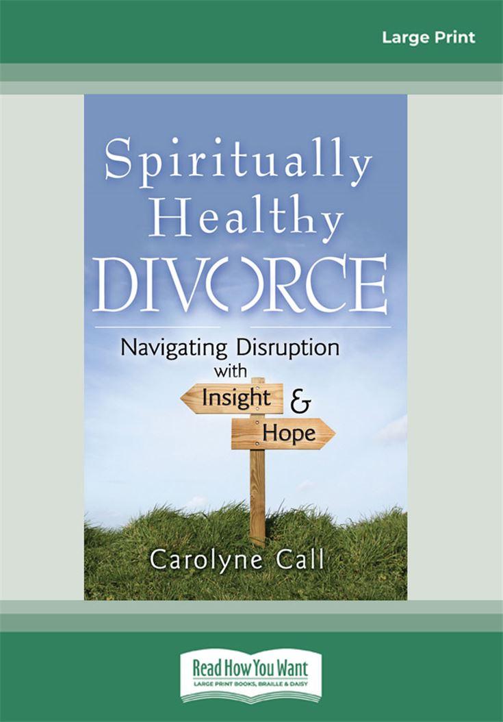 Spiritually Healthy Divorce