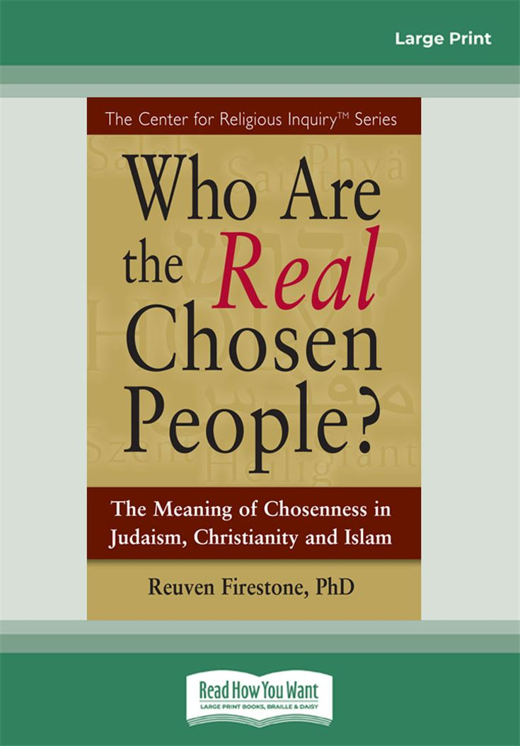 Who Are the Real Chosen People?