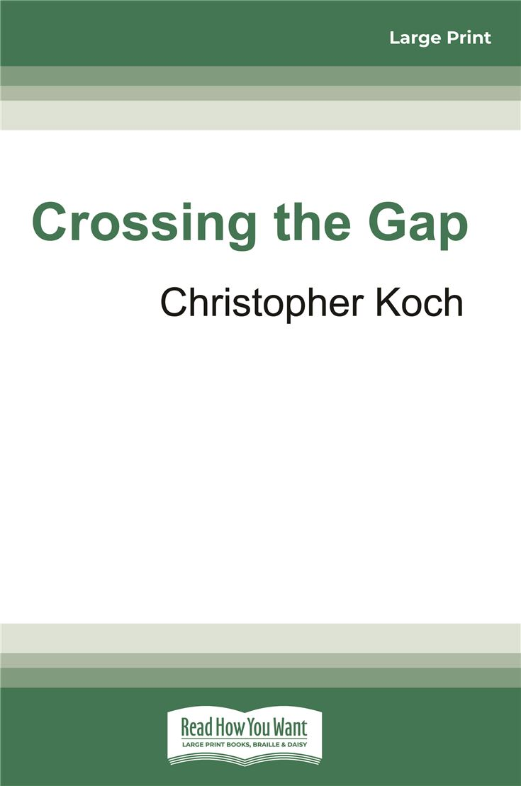 Crossing the Gap