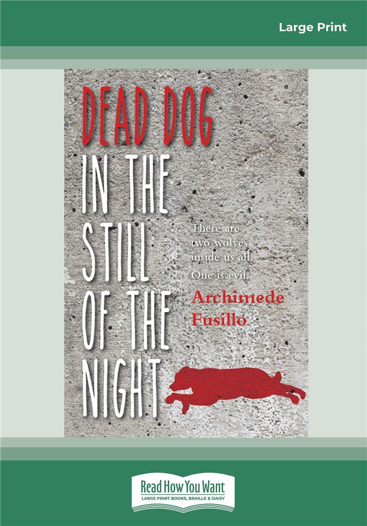 Dead Dog in the Still of the Night