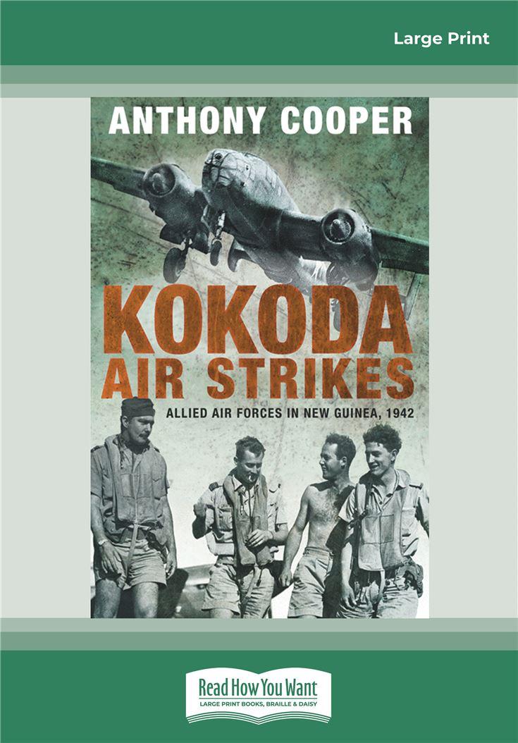 Kokoda Air Strikes