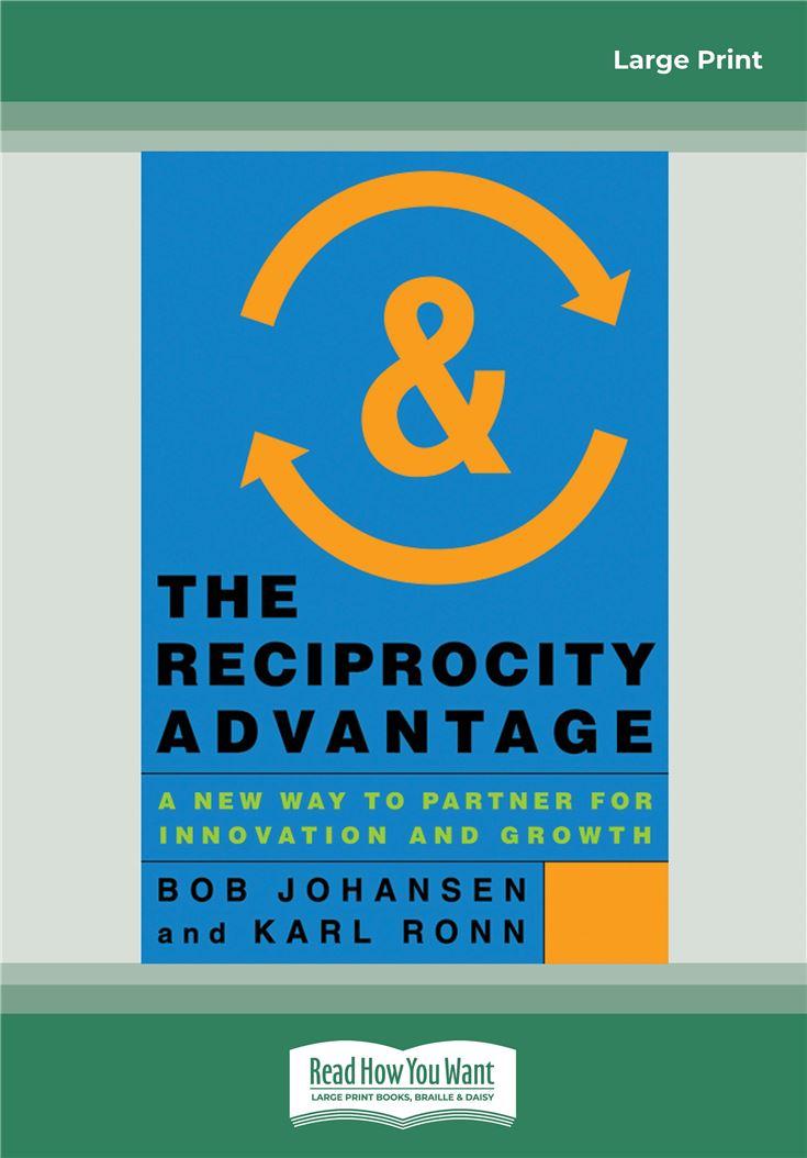 The Reciprocity Advantage