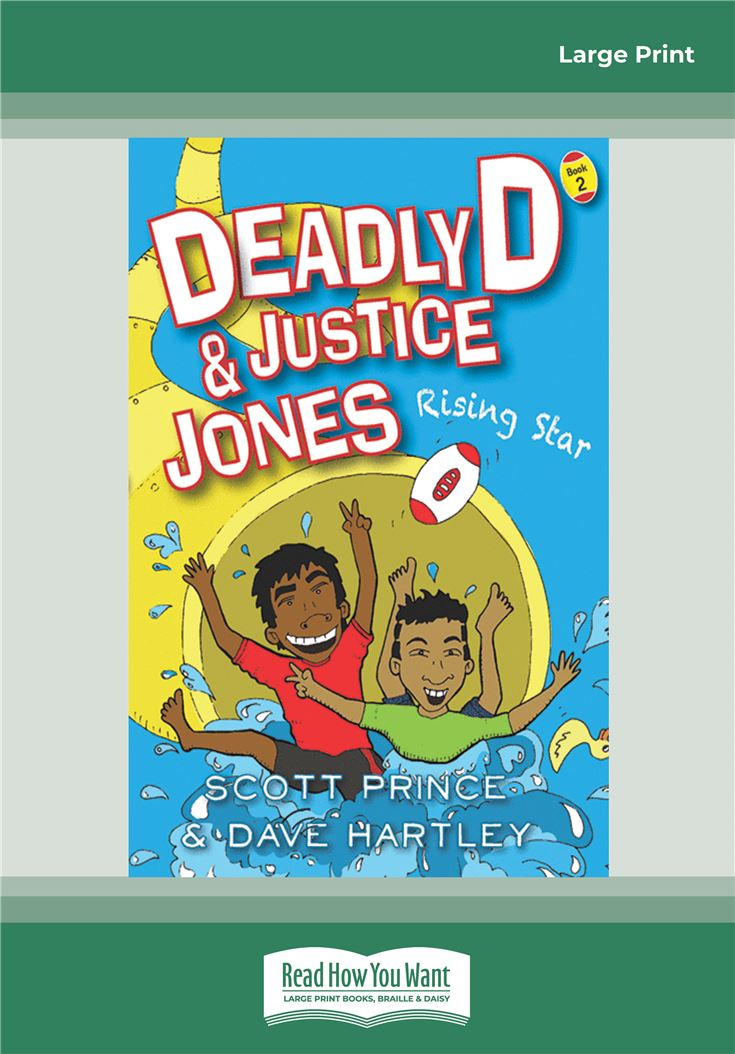 Deadly D and Justice Jones: Rising Star