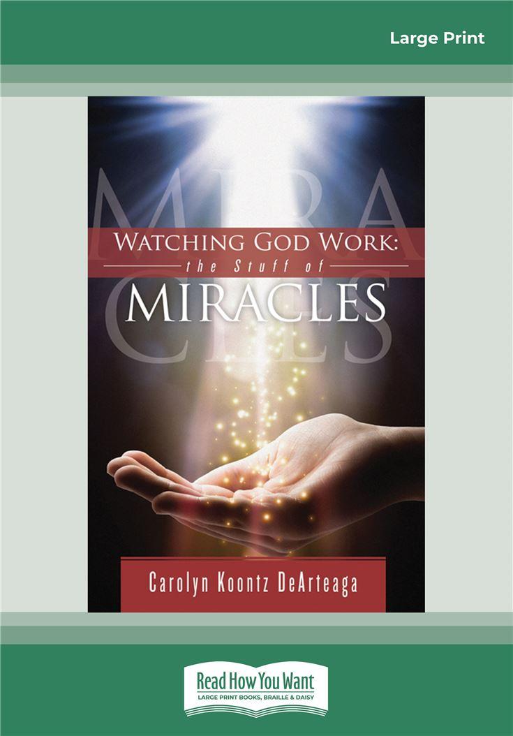 Watching God Work