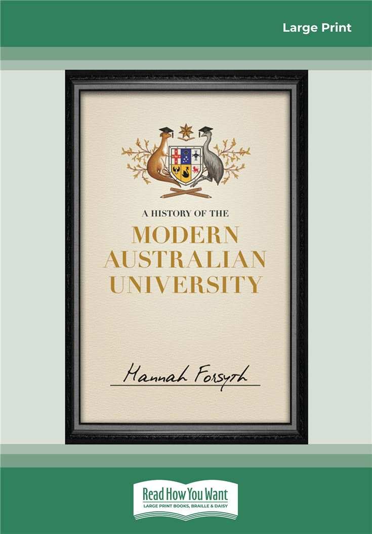 A History of the Modern Australian University