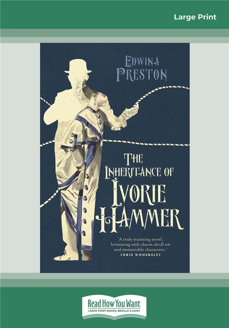 The Inheritance of Ivorie Hammer