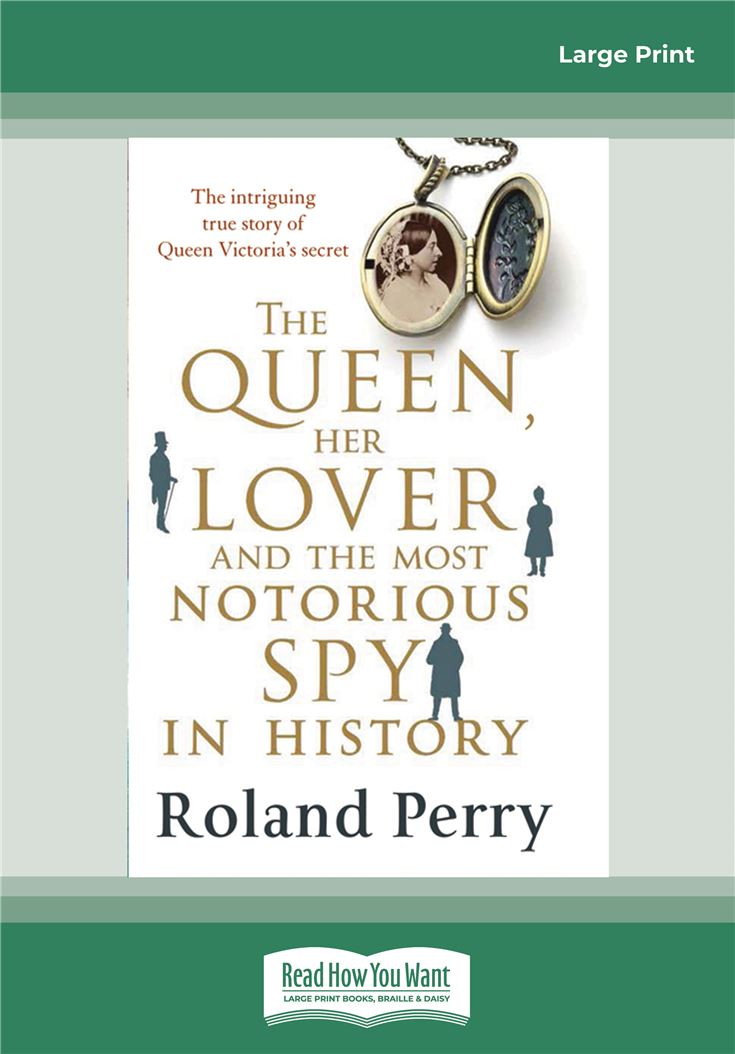 The Queen Her Lover and The Most Notorious Spy in History