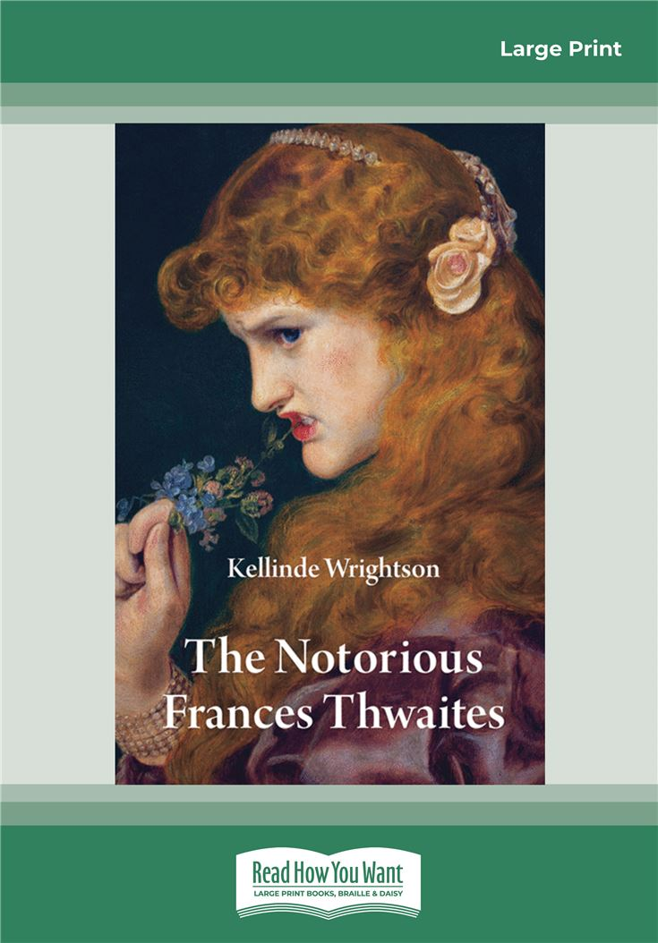 The Notorious Frances Thwaites