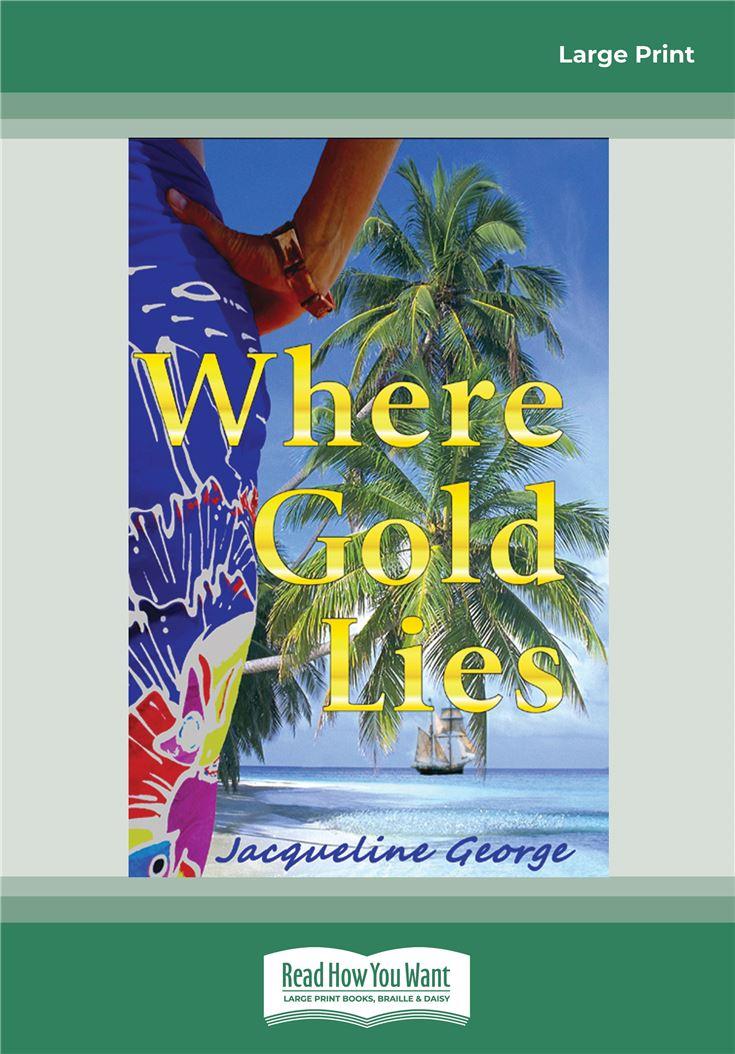 Where Gold Lies