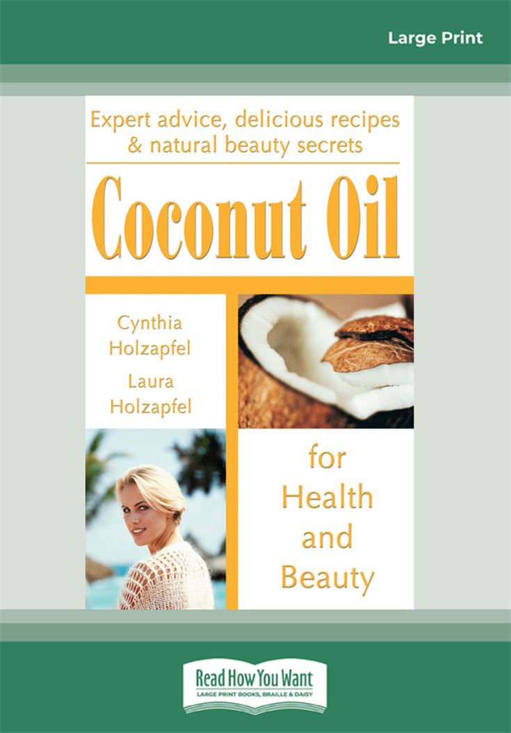 Coconut Oil for Health and Beauty