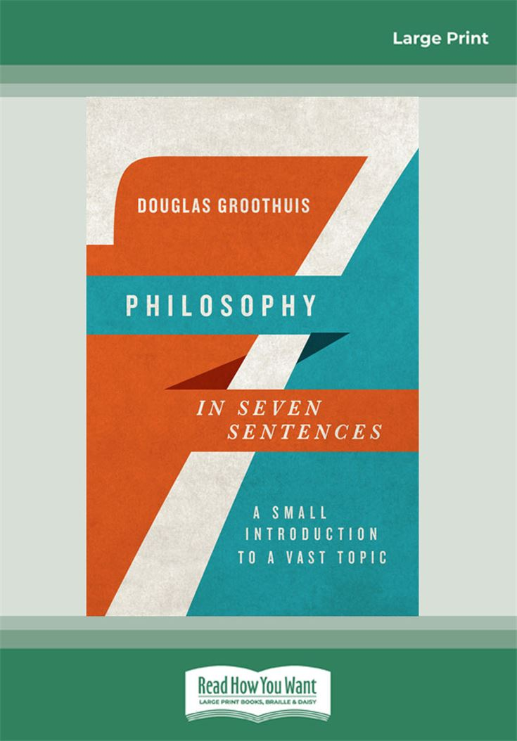 Philosophy in Seven Sentences