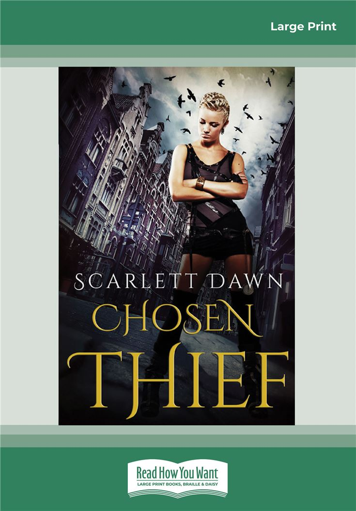 Chosen Thief