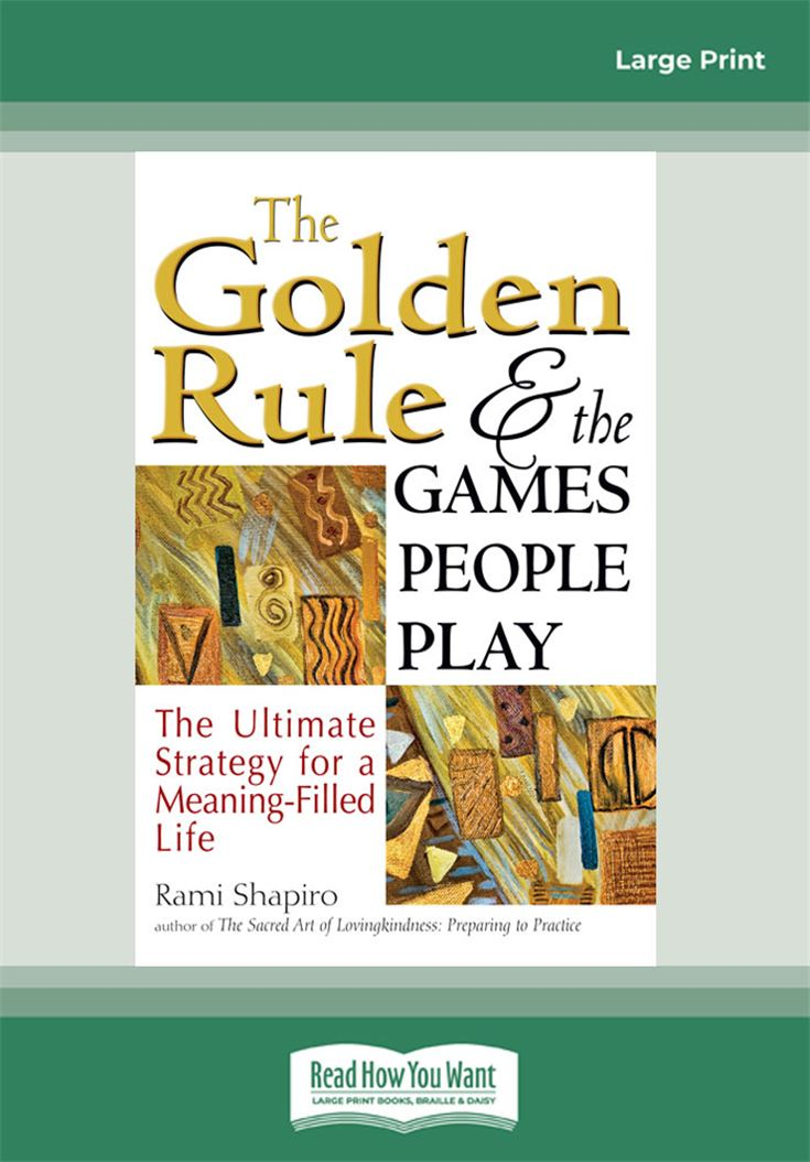 The Golden Rule and the Games People Play