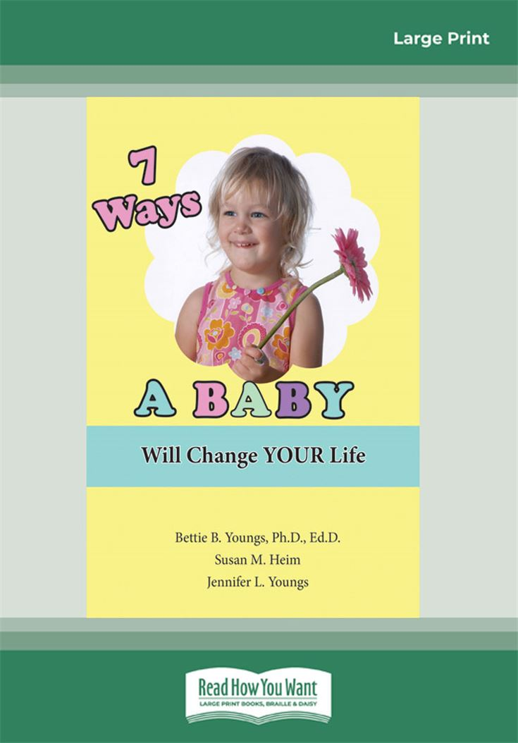 7 Ways a  Baby Will Change Your Li]fe