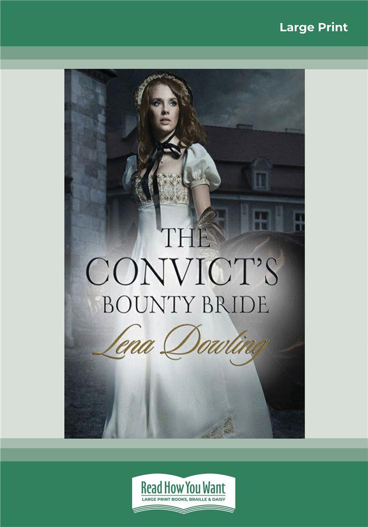 The Convict's Bounty Bride