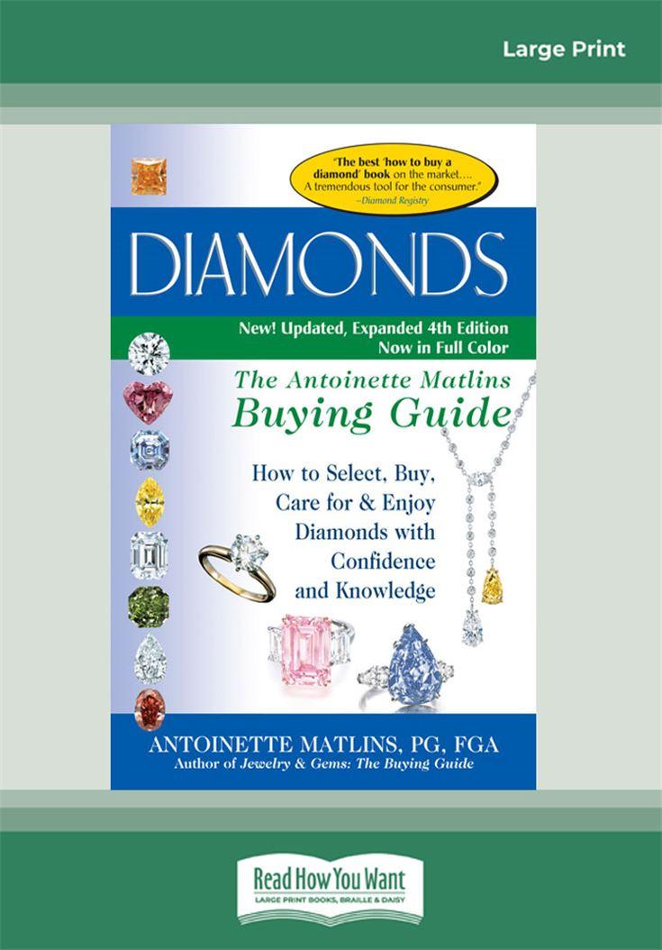 Diamonds—The Antoinette Matlins Buying Guide
