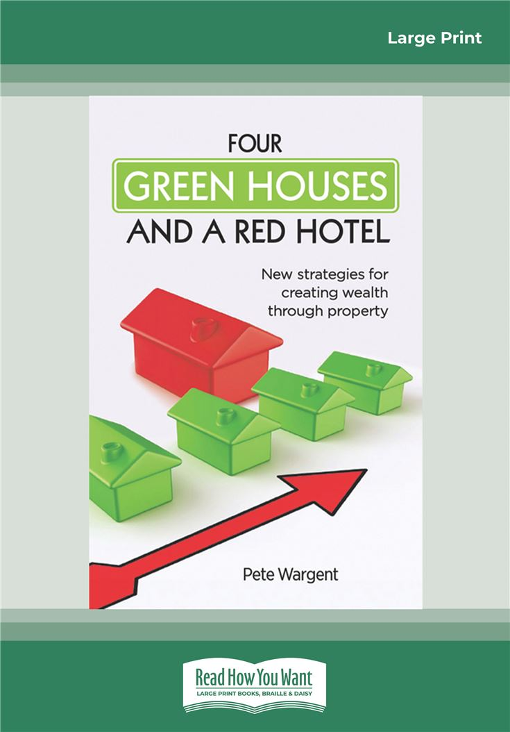 Four Green Houses and a Red Hotel