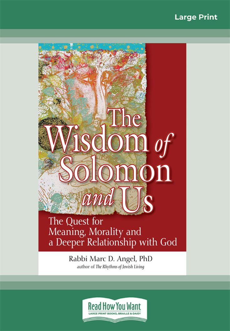 The Wisdom of Solomon and Us