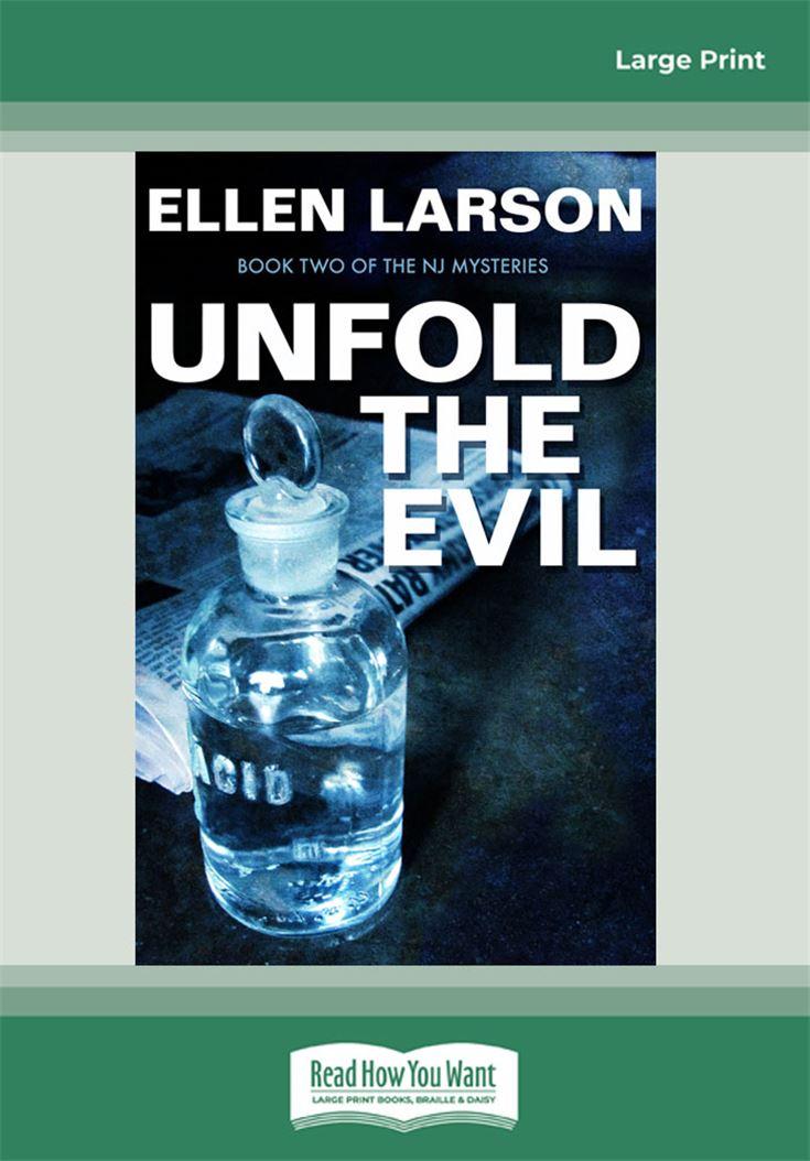 Unfold the Evil