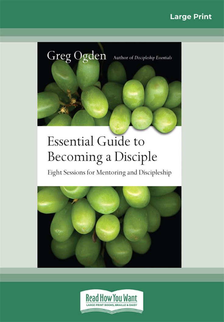 Essential Guide to Becoming a Disciple
