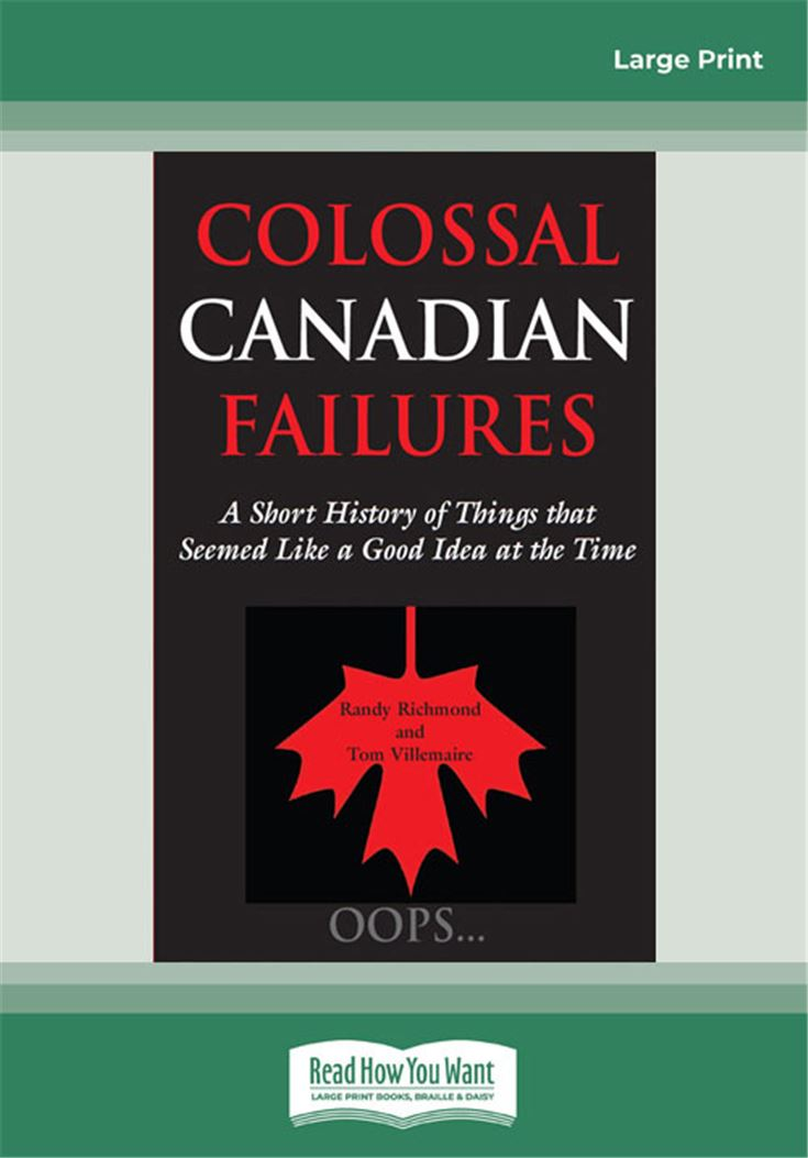 Colossal Canadian Failures