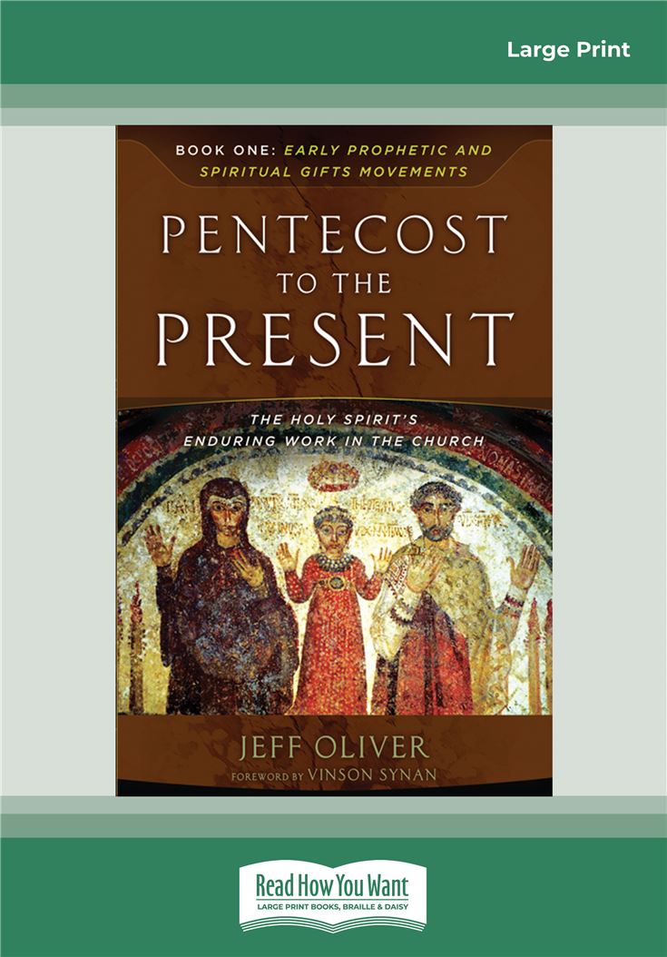 Pentecost To The Present