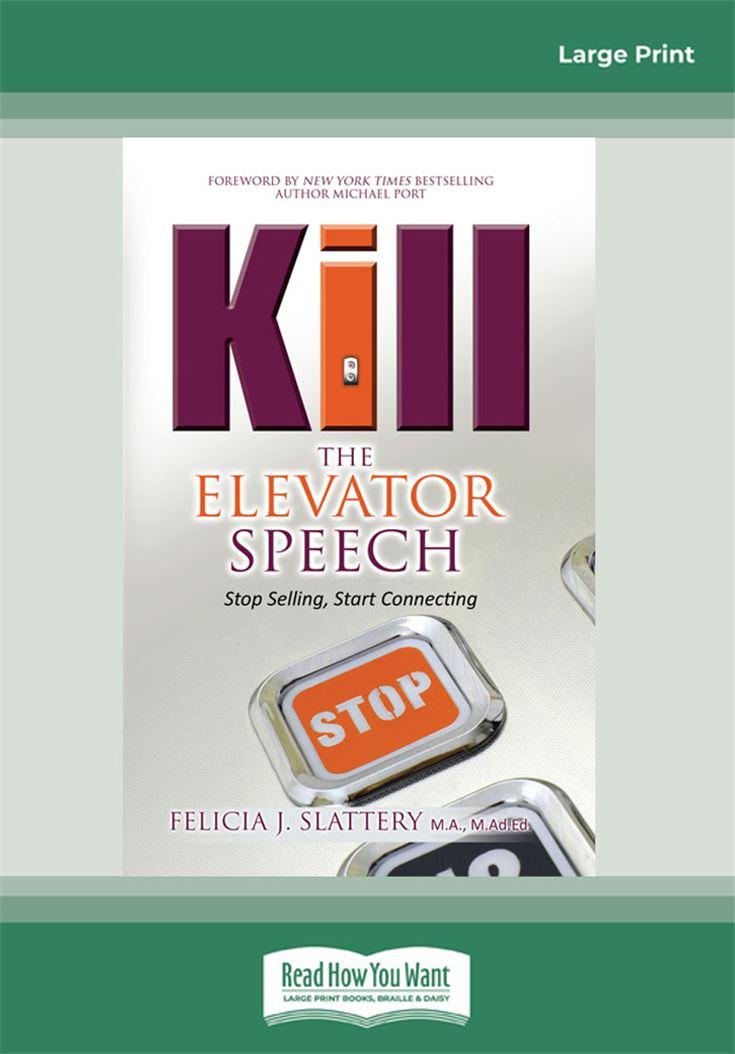 Kill the Elevator Speech