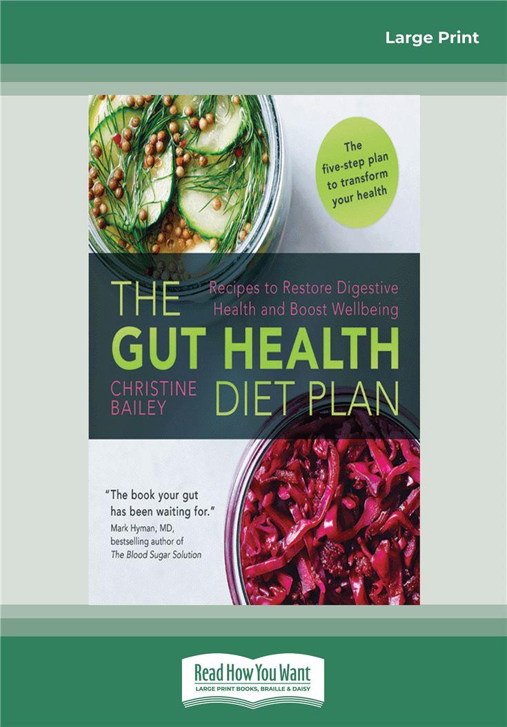 The Gut Health Diet Plan