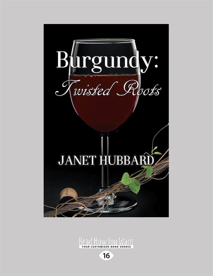 Burgundy: Twisted Roots