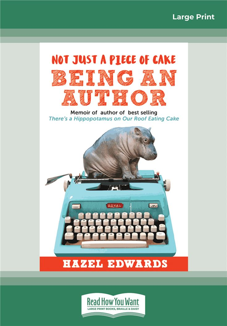 Not Just a Piece of Cake Being an Author