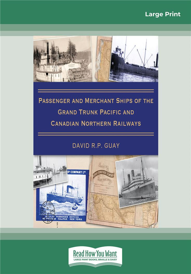 Passenger and Merchant Ships of the Grand Trunk Pacific and Canadian Northern Railways