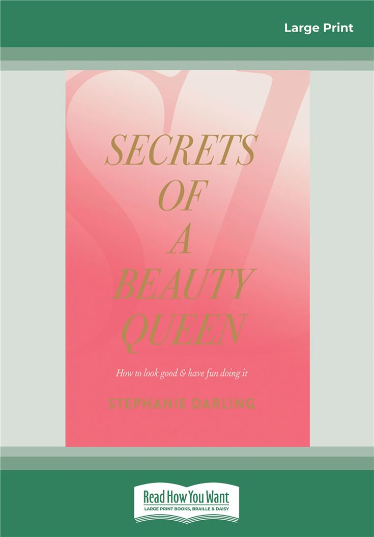 Secrets of a Beauty Queen