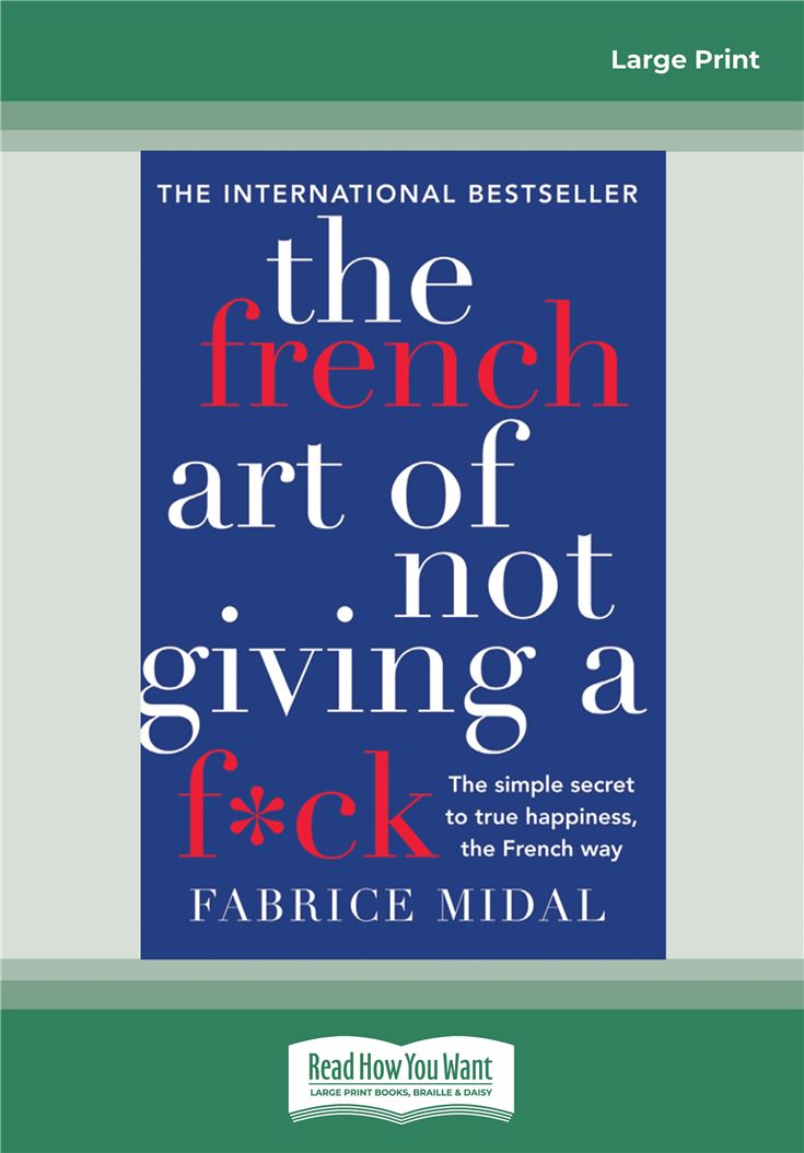 The French Art of Not Giving a F*ck