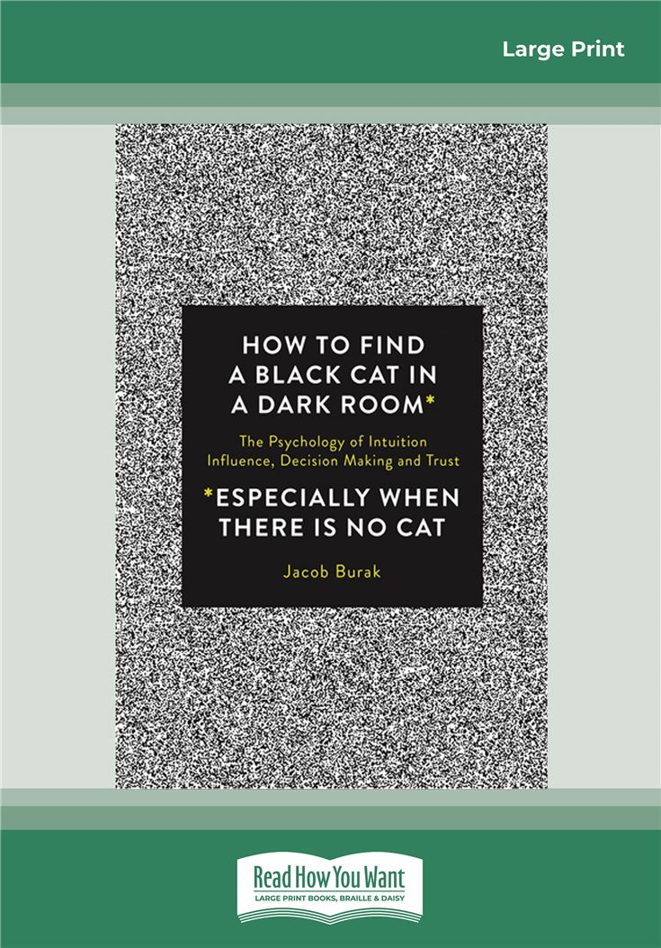 How to Find a Black Cat in a Dark Room