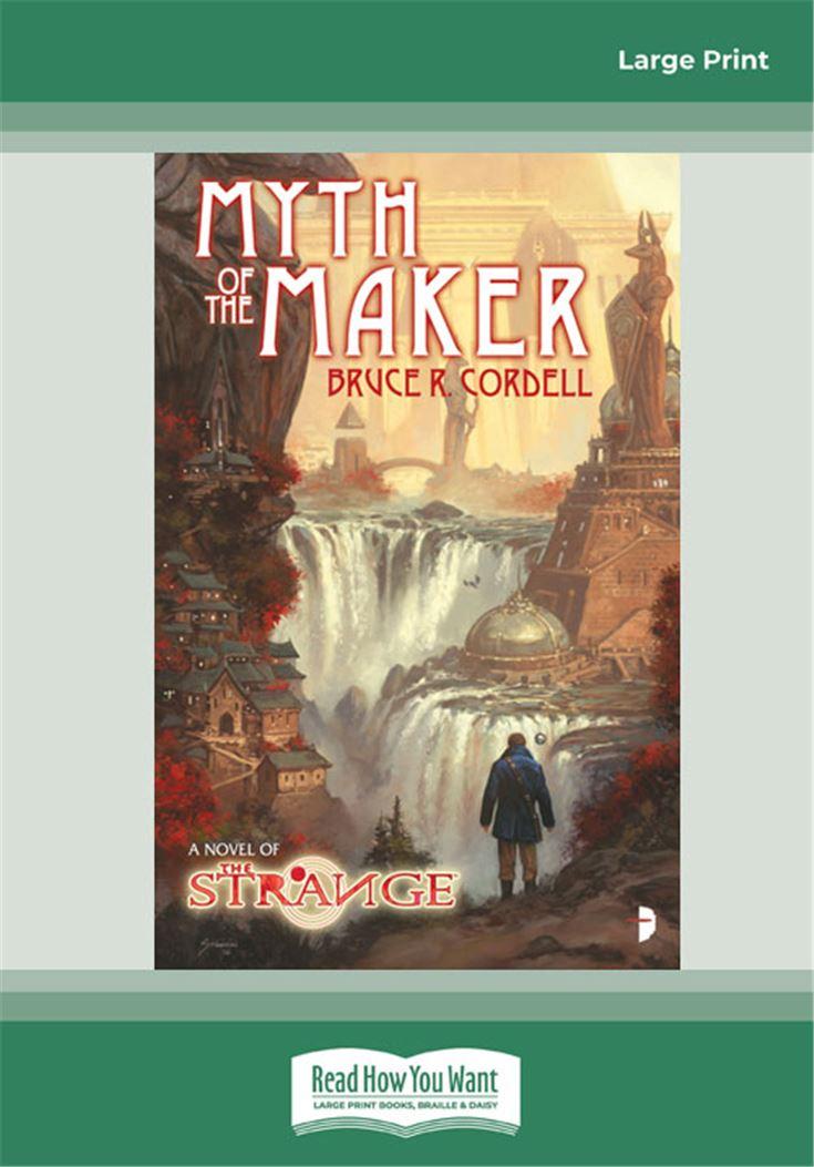 The Strange: Myth of the Maker
