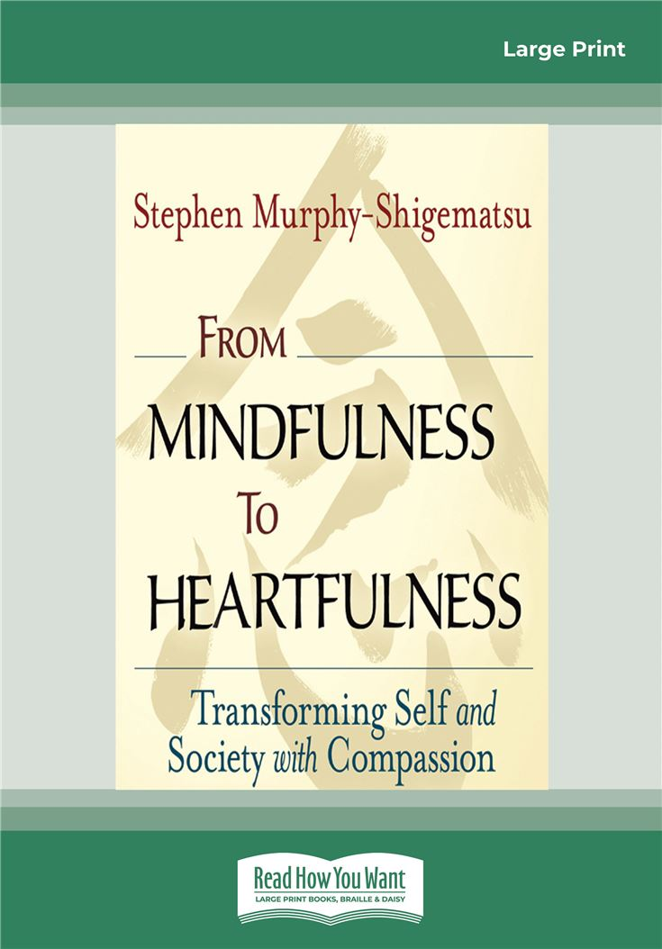 From Mindfulness to Heartfulness