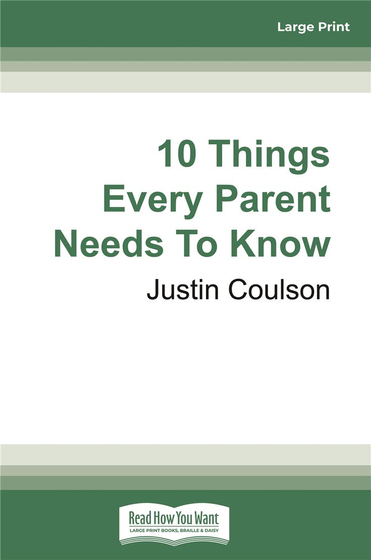 10 Things Every Parent Needs To Know